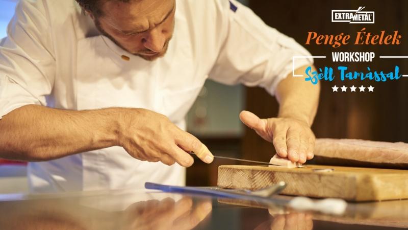 Penge Ételek Workshop - Széll Tamás | GastroArt | Extrametál